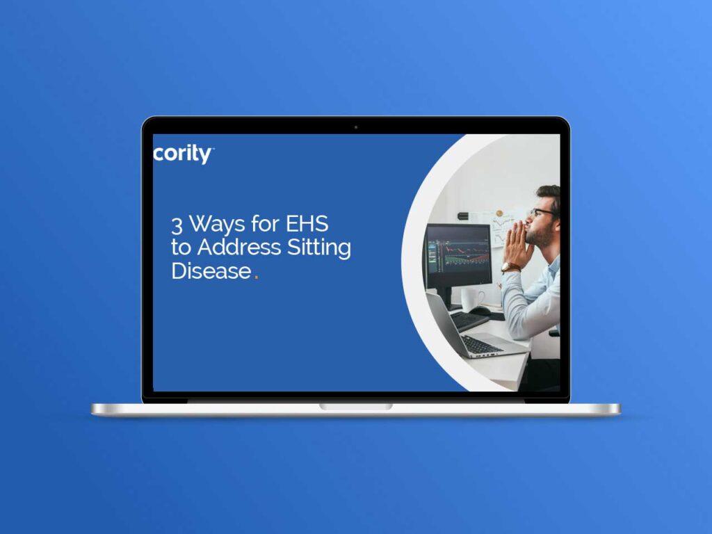 3 Ways for EHS to Address Sitting Disease