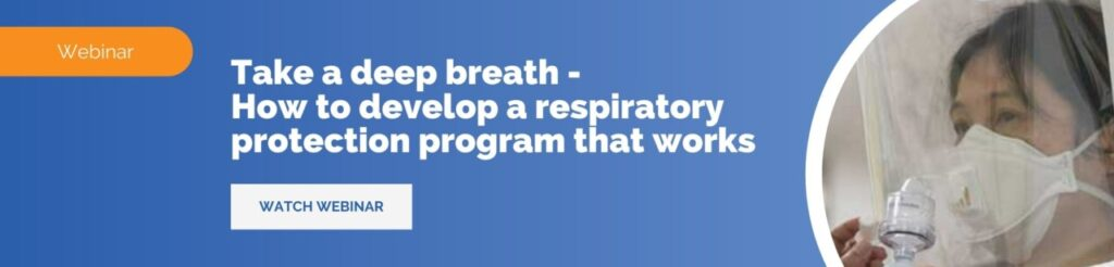 Respiratory Protection Programs: Develop One That Works