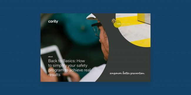 Back to Basics: Simplify Your Safety Management Program to Achieve Real Results