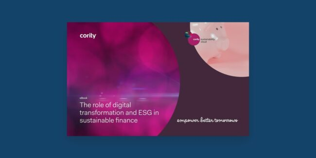 Learn how a digital transformation of your ESG management programs can help you achieve your sustainable finance goals