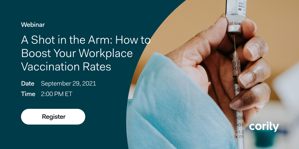 Learn tips to boost your workplace COVID-19 vaccination rates in the midst of vaccine mandates